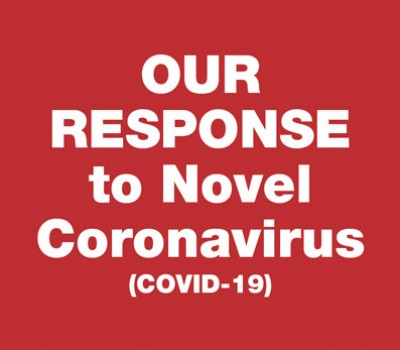Our Response for Novel Coronavirus (COVID-19)